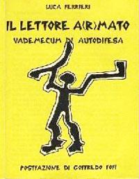 il_lettore_a(r)mato-il_lettore_armato-Luca_Ferrieri-Stampa_Alternativa