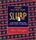 Slurp-Marco-Travaglio-giornalismo-italiano
