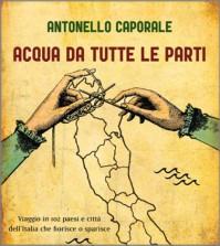 Antonello-caporale-acqua-da-tuttte-le-parti
